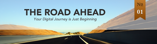 The Road Ahead - Newsletter