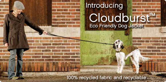 Introducing Cloudburst - Eco Dog Jacket