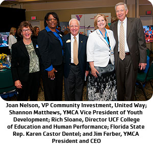 Joan Nelson, VP Community Investment, United Way, Shannon Matthews, YMCA Vice President of Youth Development, Rich Sloane, Director UCF College of Education and Human Performance, Florida State Rep. Karen Castor Dentel, and Jim Ferber, YMCA President & CEO