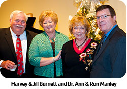 Harvey & Jill Burnett and Dr. Ann & Ron Manley
